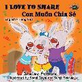 I Love to Share: English Vietnamese Bilingual Edition