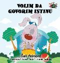 I Love to Tell the Truth: Serbian Edition