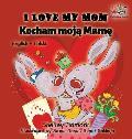 I Love My Mom (English Polish Bilingual Book)