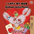 I Love My Mom: English Polish Bilingual Book