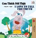 I Love to Tell the Truth (Vietnamese English Bilingual Book)