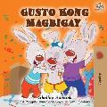 Gusto Kong Magbigay: I Love to Share - Tagalog (Filipino) edition