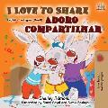 I Love to Share (English Portuguese Bilingual Book -Brazilian)