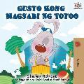 Gusto Kong Magsabi Ng Totoo: I Love to Tell the Truth - Tagalog Edition