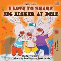 I Love to Share Jeg elsker at dele: English Danish Bilingual Book