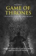Watching Game of Thrones: How Audiences Engage with Dark Television