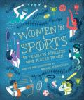 Women in Sport 50 Fearless Athletes Who Played to Win