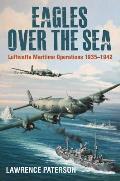 Eagles Over the Sea, 1935-42