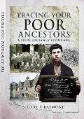 Tracing Your Poor Ancestors: A Guide for Family Historians