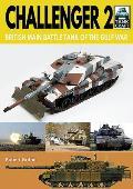 Challenger 2: British Main Battle Tank of the Gulf War