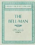 The Bell-Man - A Music Score for Vocals and Piano