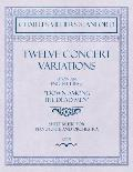 Twelve Concert Variations upon an English Theme, Down Among the Dead Men - Sheet Music for Pianoforte and Orchestra - Op.71