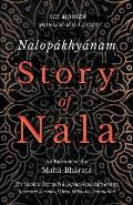 Nalop?khy?nam - Story of Nala - An Episode of the Mah?-Bh?rata - The Sanskrit Text with a Copius Vocabulary and an Improved Version of Dean Milman's T