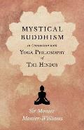 Mystical Buddhism in Connection with Yoga Philosophy of The Hindus