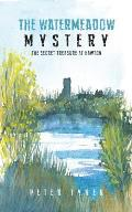 The Watermeadow Mystery