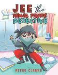 Jee the Ninja Pants Detective
