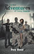 The Further Adventures of Corey Duncan