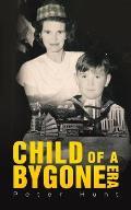 Child of a Bygone Era