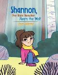 Shannon, the Rule Breaker, Meets the Wolf