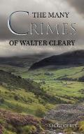 The Many Crimes of Walter Cleary
