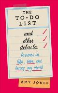 The To-Do List and Other Debacles
