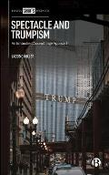 Spectacle and Trumpism: An Embodied Assemblage Approach