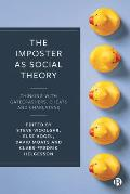 The Imposter as Social Theory: Thinking with Gatecrashers, Cheats and Charlatans