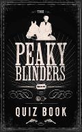 The Peaky Blinders Quiz Book