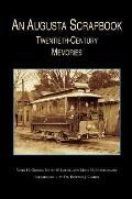 Augusta Scrapbook: Twentieth Century Memories