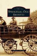 Springfield, Ohio Revisited