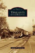 Ypsilanti in the 20th Century