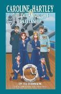 Caroline Hartley and the Dreadnought Battleship