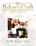 The Baker's Craft: A Short History
