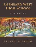 Glenbard West High School: A History