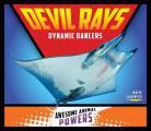 Devil Rays: Dynamic Dancers