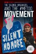 The Silence Breakers and the #MeToo Movement