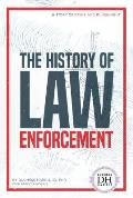 The History of Law Enforcement