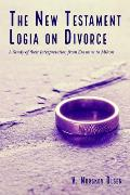 The New Testament Logia on Divorce