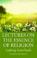 Lectures on the Essence of Religion