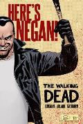 Here's Negan: The Walking Dead