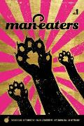 Man Eaters Volume 1 signed by all 3 creators