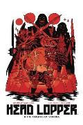 Head Lopper Volume 3 Head Lopper & The Knights of Venora