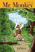 Mr. Monkey Takes a Hike, 3
