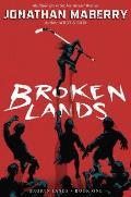 Broken Lands, 1