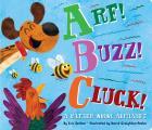 Arf Buzz Cluck A Rather Noisy Alphabet