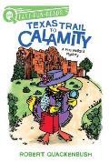 Texas Trail to Calamity: A Miss Mallard Mystery