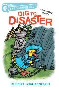 Dig to Disaster: A Miss Mallard Mystery