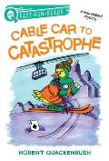 Cable Car to Catastrophe: A Miss Mallard Mystery