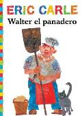 Walter el panadero Walter the Baker