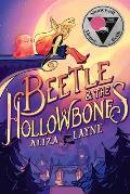 Beetle and the Hollowbones